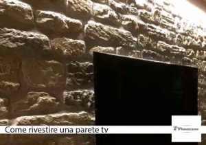 come rivestire una parete tv con le pietre, con i mattoni, con la roccia
